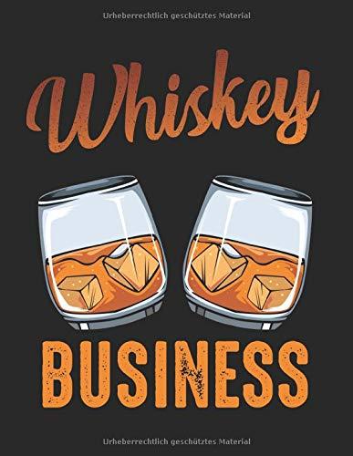 Whiskey Business Whisky Spirituose Alkohol Lustig: A4+ Softcover 120 beschreibbare karierte Seiten | 22 x 28 cm (8,5x11 Zoll)