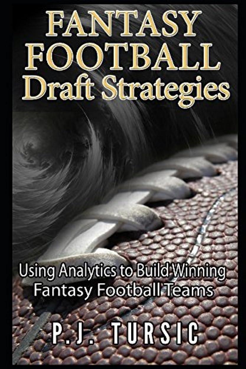 感性ふさわしいクーポンFantasy Football Draft Strategies: Using Analytics to Build Winning Fantasy Football Teams