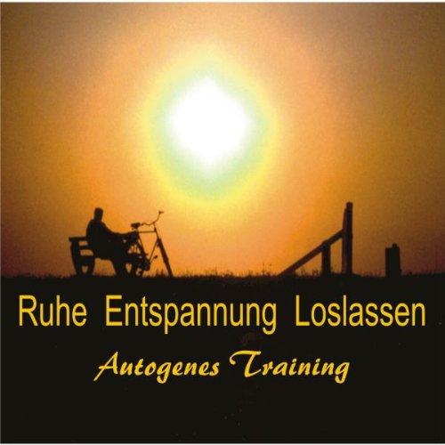 Ruhe, Entspannen, Loslassen. Autogenes Training Titelbild