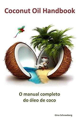 O manual completo do óleo de coco