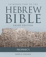 Introduction to the Hebrew Bible - Prophecy (Introduction to/Hebrew Bible)