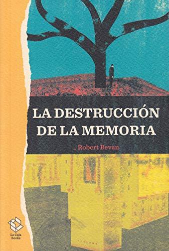La destrucción de la memoria: 3 (Caja Alta)