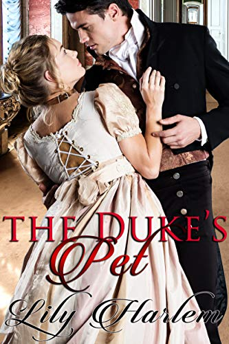 The Duke's Pet by Lily Harlem