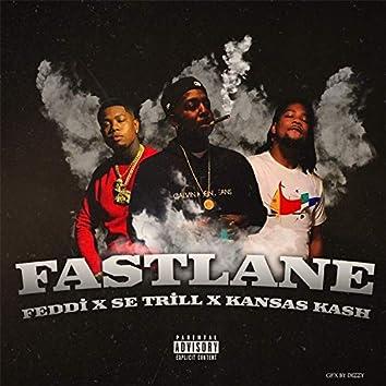 Fast Lane (Feddi, Kansas Kash & S.E.Trill)