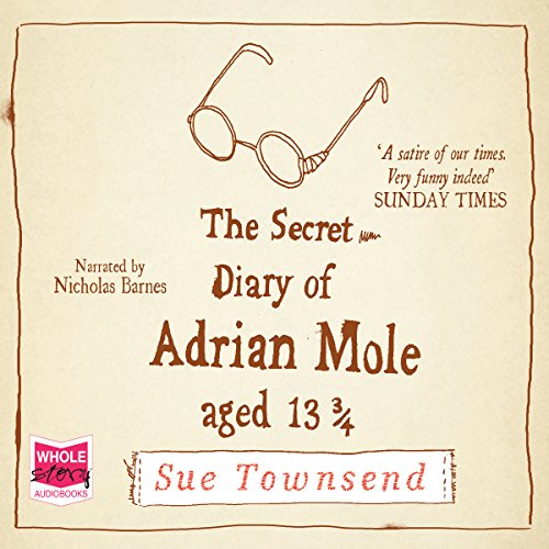 The Secret Diary of Adrian Mole, Aged 13 3/4 audiobook cover art
