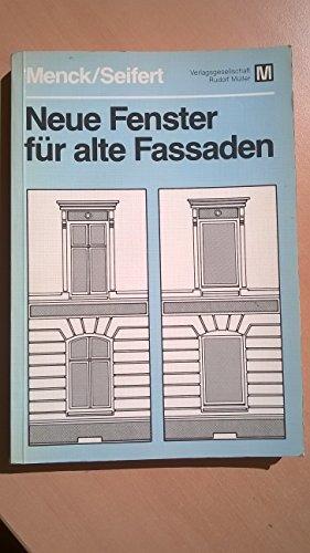 Menck, Hans/Seifert, Erich: Neue Fenster für alte Fassaden. Die stilechte Fenstererneuerung. Köln-Braunsfeld, Müller, 1986. Gr.-8°. 232 S. m. Illustr. u. graph. Darst. kart. (ISBN 3-481-15311-2)