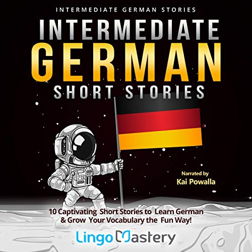 Intermediate German Short Stories Audiobook By Lingo Mastery cover art