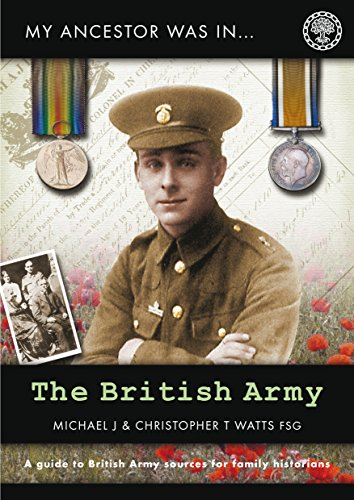 My Ancestor was in the British Army (My Ancestor series) (English Edition)