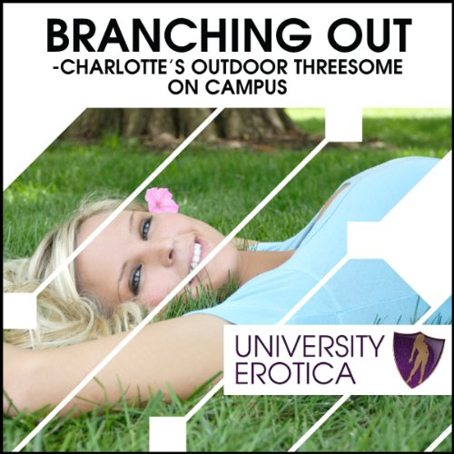 Branching Out: Charlotte's Outdoor Threesome on Campus audiobook cover art