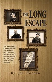 The Long Escape by [Jeff Noonan]