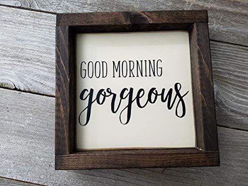 Good Morning Gorgeous Wood Framed Mini Box Sign