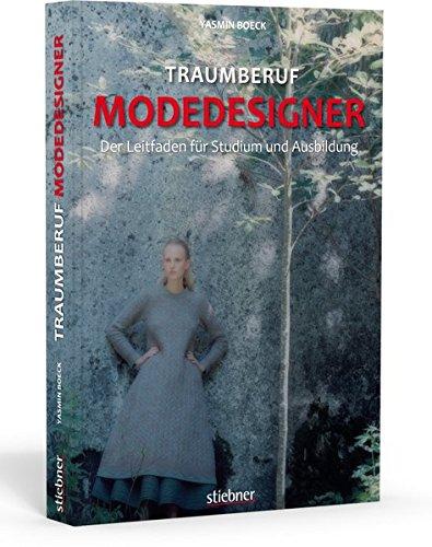 Traumberuf Modedesigner: Wie wird man Modedesigner? Der Leitfaden zu Mode Studiengängen und Ausbildungen in der Modebranche. Mit Infos zu Anforderungen und Tätigkeiten eines Modedesigners.