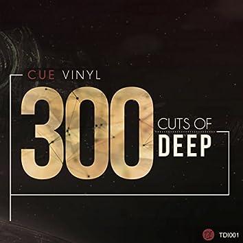 300 Cuts Of Deep