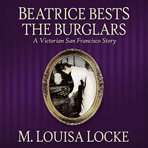 Beatrice Bests the Burglars audiobook cover art