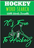 Hockey Word Search: It's Time To Hockey   Ice Hockey Word Search With 40 puzzles   Challenging Puzzle Brain book For Adults and Kids   More than 300 ... and Ice Rink, Shuffleboard and Lacrosse.