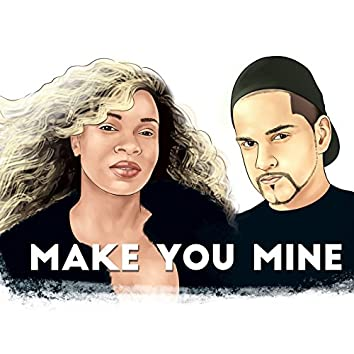 Make You Mine (feat. Alyson Blaire)