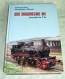 Die Baureihe 91. Die Preussische T9 - Gerhard Moll