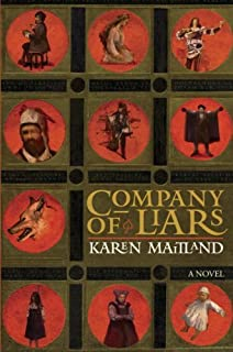 Company of Liars: A Novel