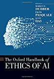 The Oxford Handbook of Ethics of AI (OXFORD HANDBOOKS SERIES)