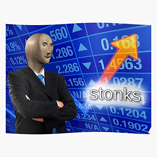 kineticards Stonks Meme Memes Finance Fresh Man Stocks | Home Decor Wall Art Print Poster