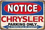 Notice Chrysler Parking Only Blechschild Retro Blech Metall
