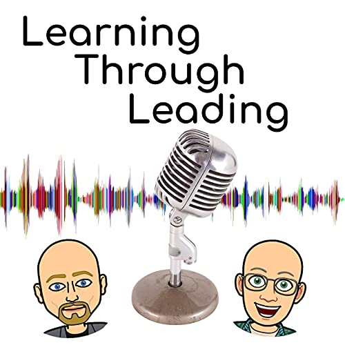 Learning Through Leading Podcast By Nick Sutton and Matt Jacobson cover art