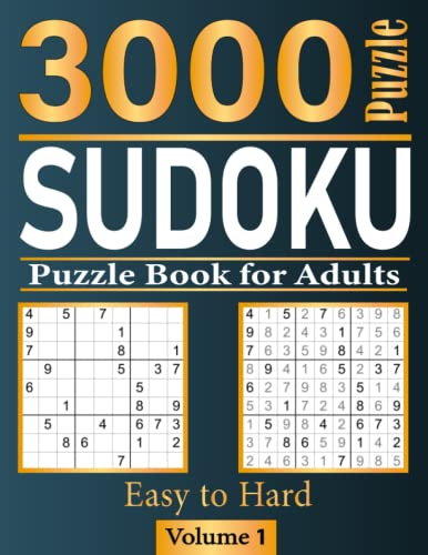Compare Textbook Prices for Sudoku Puzzle Book for Adults: 3000 Easy to Hard Sudokus Puzzles for Adults with All Solutions are included in the back VOL 1 3000 sudoku  ISBN 9798496197168 by Oub, Ay