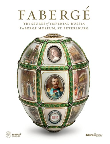Faberge: Treasures of Imperial Russia Faberge Museum, St. Petersburg [Lingua Inglese]