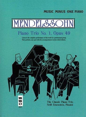 Mendelssohn Piano Trio No. 1, Opus 49 (Music Minus One)