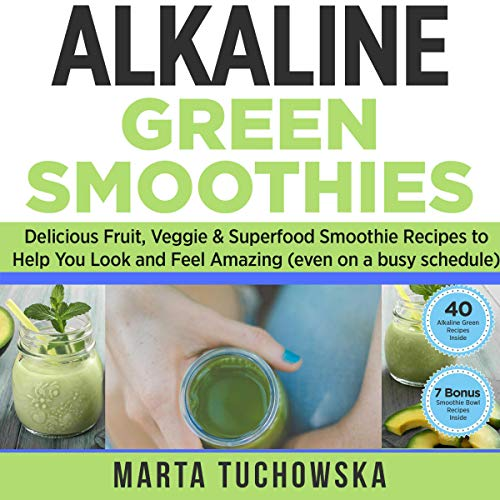 Alkaline Green Smoothies cover art
