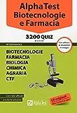 Alpha Test. Biotecnologie e farmacia. 3200 quiz