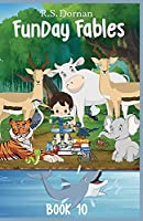 FunDay Fables: Book 10