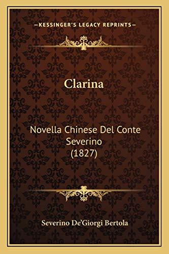 Clarina Clarina: Novella Chinese del Conte Severino (1827) Novella Chinese del Conte Severino (1827)