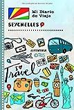 Seychelles Diario de Viaje: Libro de Registro de Viajes Guiado Infantil - Cuaderno de Recuerdos de Actividades en Vacaciones para Escribir, Dibujar, Afirmaciones de Gratitud para Niños y Niñas