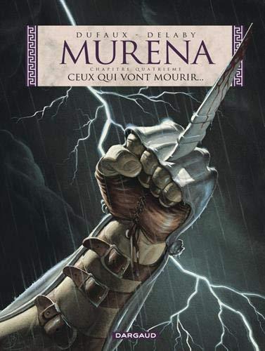 Murena, tome 4 : Ceux qui vont mourir...