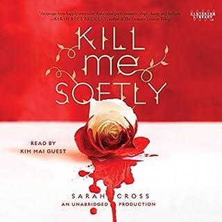 Kill Me Softly audiobook cover art