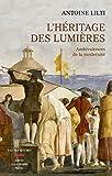 L'héritage des lumières - Ambivalences de la modernité - Format Kindle - 17,99 €