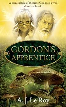 Gordon's Apprentice by [A J Le Roy]