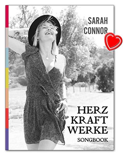 Sarah Connor: Herz Kraft Werke - Leiderbuch für Klavier, Gitarre, Gesang - Verlag: Bosworth Music BOE7957 9783954562220