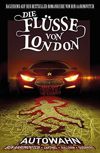 Die Flüsse von London, Band 1 - Autowahn: Bd. 1: Autowahn