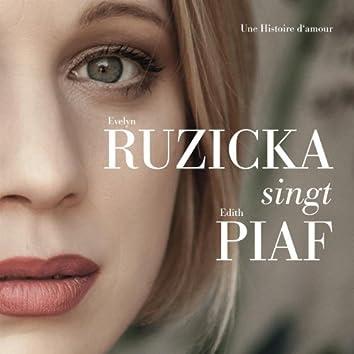 Evelyn Ruzicka singt Edith Piaf - Une Histoire d'amour (Live)