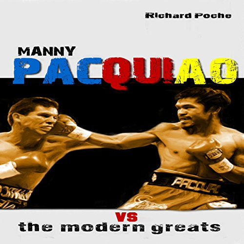 Manny Pacquiao vs the Modern Greats audiobook cover art