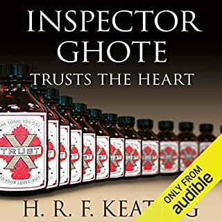 Inspector Ghote Trusts the Heart     Inspector Ghote, Book 8              By:                                                                                                                                 H. R. F. Keating                               Narrated by:                                                                                                                                 Sam Dastor                      Length: 6 hrs and 6 mins     15 ratings     Overall 4.6