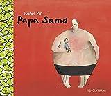 Isabel Pin: Papa Sumo