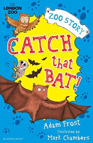 Catch That Bat! (Zsl London Zoo) (English Edition)