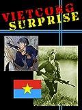 Vietcong Surprise