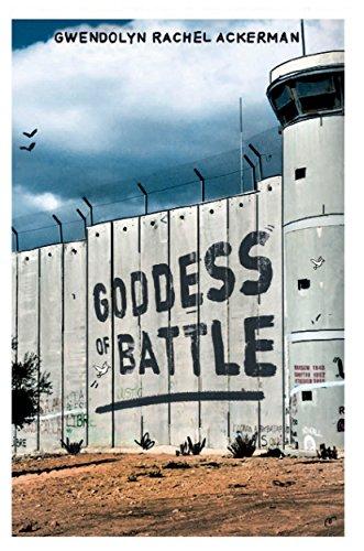 Book: Goddess of Battle by Gwendolyn Rachel Ackerman