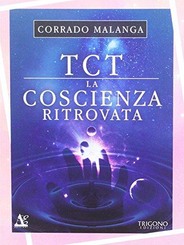 TCT la coscienza ritrovata