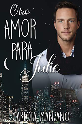 Otro amor para Julie (Bilogía Julie nº 1)