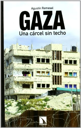 Gaza Una Carcel Sin Techo (Mayor)
